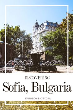 Discovering Sofia: An Eastern European Jewel   http://farmboyandcitygirl.com/destinations/europe/bulgaria/sofia/discovering-sofia-an-eastern-european-jewel/