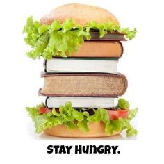 """Stay Hungry"" - from the Edmonton Public Library's Facebook page."