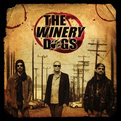 Billy Sheehan + Ritchie Kotzen + Mike Portnoy = THE WINERY DOGS  EN CONCERT DIMANCHE 15 SEPTEMBRE 2013 PARIS / LA MAROQUINERIE