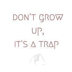 #dontgrowup #itsdefinitelyatrap #quoteoftheday #kidsactivities #boxformonkeys