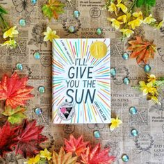 I'll Give You the Sun by Jandy Nelson | 31 Of The Most Heartwarming Books You'll Ever Read