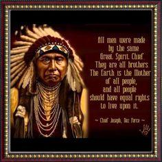 Wisdom of Chief Joseph - Nez Pierce Tribe American Indian Quotes, American Day, American Spirit, American Actors, American History, Native American Prayers, Native American Wisdom, Native American Tribes, Chef Joseph