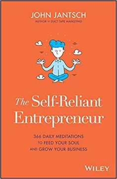 The Self-Reliant Entrepreneur: 366 Daily Meditations to Feed Your Soul and Grow Your Business Entrepreneur Books, Entrepreneur Motivation, Free Kindle Books, Free Ebooks, Small Business Trends, Books For Self Improvement, Feed Your Soul, Monthly Themes, Daily Meditation