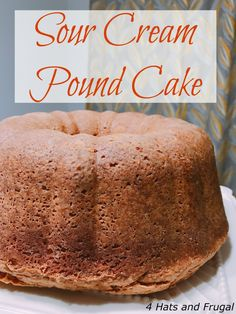 Grandma's Sour Cream Pound Cake - 4 Hats and Frugal This mom of 3 shares her grandmother's sour cream pound cake recipe, that she pieced together from memories in grandma's kitchen. Pound Cake Recipes, Easy Cake Recipes, Baking Recipes, Dessert Recipes, Almond Pound Cakes, Cream Cheese Pound Cake, Sour Cream Cake, Homemade Sour Cream Pound Cake Recipe, Ice Cream