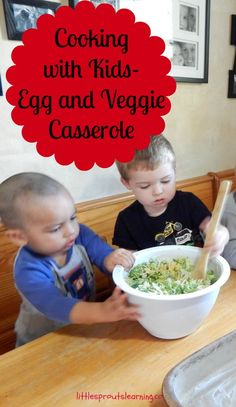 Cooking with kids is great fun and there are so many things kids can learn. In addition, kids are more likely to try a food they helped prepare. Egg And Veggie Casserole, Healthy Breakfast Casserole, Breakfast Dishes, Healthy Toddler Snacks, Healthy Kids, Cooking Classes For Kids, Cooking With Kids, Kids Learning Activities, Healthy Dishes