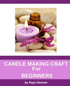 Learn how to make candles for your Valentine
