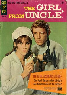 The Girl from U.N.C.L.E. (1966-67, NBC) starring Stefanie Powers as 'April Dancer' & Noel Harrison as 'Mark Slate' — 1966 comic book