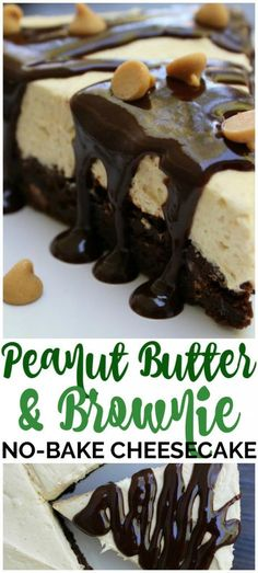 Peanut Butter Brownie No-Bake Cheesecake is chocolate and peanut butter lover's dream come true, topped off with my 10-minute Peanut Butter Hot Fudge Sauce.