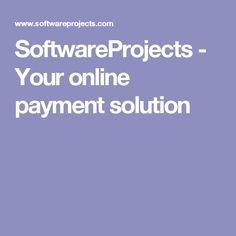 SoftwareProjects - Your online payment solution