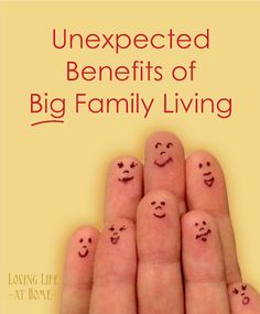 15 Unexpected Benefits of Big Family Living - @Debi Zahn Thought of you while reading this :)