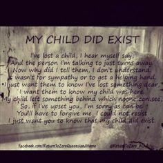 Loss Of A Child- can't keep our baby a secret, please don't tell me to get over it.