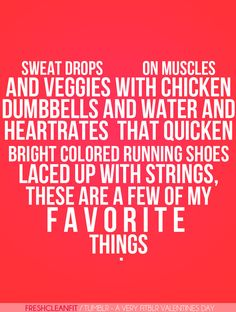 These are a few of my favorite things...not the veggies with chicken, though. lol