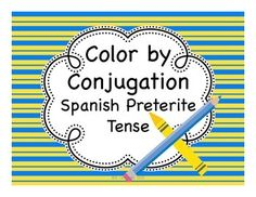 Spanish Preterite Tense coloring puzzles for students to practice recognizing verb endings and verb meanings in the past tense