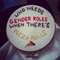 Who needs gender roles when there's pizza rolls?