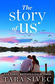 The Story of Us by Tara Sivec https://smile.amazon.com/dp/B01LL8C4EE/ref=cm_sw_r_pi_dp_x_9Im9ybD377GQW