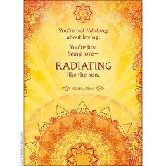 110 best greeting cards images on pinterest greeting cards four radiating like the sun greeting card with words of wisdom from ram dass and art by 2015 calendarmind m4hsunfo