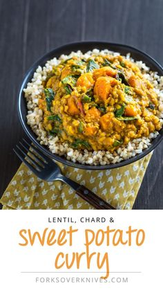 Lentil, chard & sweet potato curry 1 small onion, chopped 3 to 4 garlic cloves, finely minced ½ jalapeño, finely chopped 1 (1-inch) piece fresh ginger, peeled and grated 1 tablespoon curry powder 1½ teaspoons garam masala ½ teaspoon turmeric (optional) 4 cups low-sodium vegetable broth 3 cups peeled and chopped sweet potatoes (about 2 medium) 1½ cups yellow lentils (toor dal), rinsed and picked through ¾ cup plain vegan yogurt Juice of ½ lime 1 bunch Swiss chard, center stems removed, leaves…