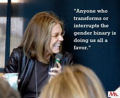 10 Quotes That Will Make You Love Gloria Steinem Even More Than You Already Do Feminist Men, Feminist Icons, Gloria Steinem Quotes, Gloria Allred, Human Rights Issues, Gender Binary, Genderqueer, Advice Quotes, Find Someone Who