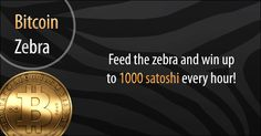 Do you want free bitcoins? Feed the zebra and win up to 3000 satoshi every hour! Bitcoin Faucet, Zebras, At Least, My Love, Free, Ideas, Thoughts, Dapple Grey Horses