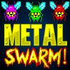 Metal Swarm - http://zoopgames.com/metal-swarm-2/ - Metal Swarm is a retro themed, shoot em up where you pilot a Twin Cannon Blaster to defeat waves of Robotic Aliens and defend their earth from their attack. Collect Powerups to transform your twin blaster cannon into a variety of unique weapon types and clear out the waves of invaders.   - alien, blast, Flies, metal, MochiMicro, powerups, retro, shooter, space, Swarm