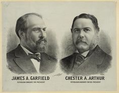 James A. Garfield Republican candidate for president - Chester A. Arthur Republican candidate for vice president by Seer's Litho. Presidential Portraits, Presidential Election, Republican Presidents, American Presidents, American History, Chester A Arthur, 21st President, America Election, Garfield
