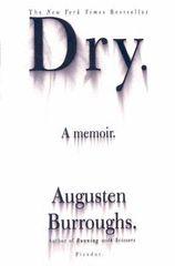 Dry - Augusten Burroughs