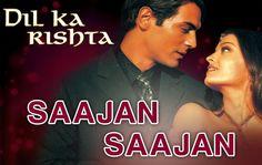 Saajan Saajan - Dil Ka Rishta | Arjun Rampal & Aishwarya Rai | Jaspinder...