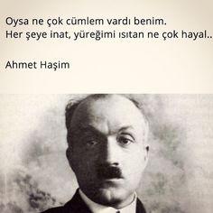 Oysa ne çok cümlem vardı benim. Her şeye inat, yüreğimi ısıtan ne çok hayal...  - Ahmet Haşim Einstein, My Love, Words, Quotes, Quotations, Quote, Shut Up Quotes, Horse