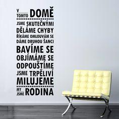 Samolepka na stěnu Wallvinil V tomto domě Home Projects, Sweet Home, Jokes, Design, Home Decor, Dreams, Wallpaper, Photograph Album, Living Room