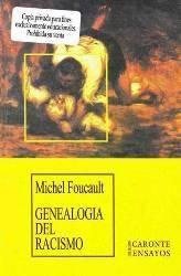 Genealogía del racismo : de la guerra de las razas al racismo de Estado / Michael Foucault
