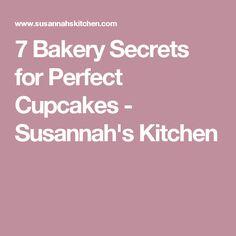 7 Bakery Secrets for Perfect Cupcakes - Susannah's Kitchen