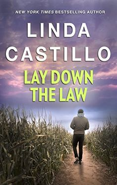 Lay Down the Law by Linda Castillo