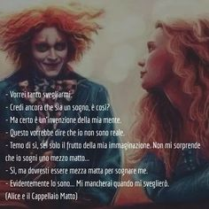 Mad Hatter Quotes, Italian Memes, Anatole France, I Am Sad, Tumblr Quotes, Lewis Carroll, Johnny Depp, Alice In Wonderland, Sentences