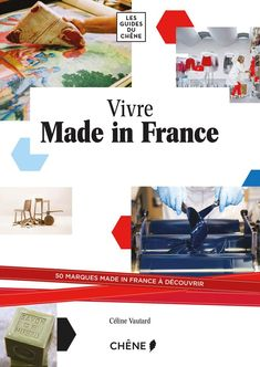 Vivre made in France, de Céline Vautard