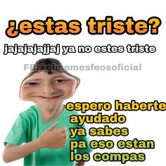 Read from the story Shitposting sabor a takis fuego by Cry-Babx (🤡) with reads. Best Memes, Dankest Memes, Funny Memes, Jokes, Mexican Memes, Funny Spanish Memes, Cartoon Memes, Stupid Memes, Meme Faces