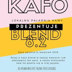 ... bo #kawa musi być palona tylko lokalnie.      #KAFO data palenia: 14 kwiecień 2018 (blend 8.2)