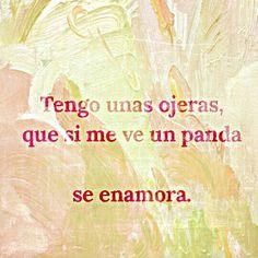 #ojeras #panda #enamora