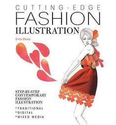Cutting Edge Fashion Illustration By Erica Sharp - NEW