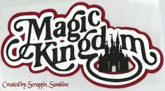 DISNEY - Magic Kingdom Die Cut Title - for Scrapbook Pages - SSFF