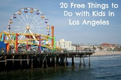 20 Free Things to Do with Kids in Los Angeles