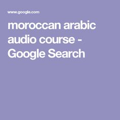 moroccan arabic audio course - Google Search