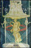 Gocce di Bellezza - Manuale di aromaterapia cosmetica - Mara Bertona - ★★★★★