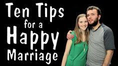 Messy Mondays: Ten Tips for a Happy Marriage, via YouTube.
