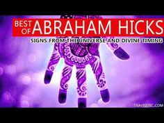 Best of Abraham Hicks - Signs from the Universe and Divine Timing - YouTube