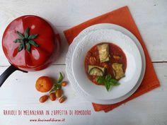 Kucina di Kiara: Ravioli di melanzana in zuppetta di pomodoro