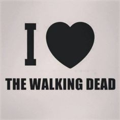 Love the Walking Dead