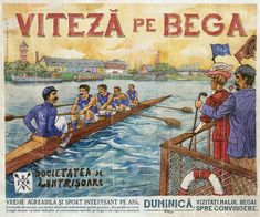 Viteza pe Bega, Societatea de Luntrisoare, Timisoara, Canotaj, 1864, Romanian Vintage Poster. Vintage Travel Posters, Vintage Ads, Ship Paintings, The Beautiful Country, Canoe, Instagram, Sport, Illustration, Artwork