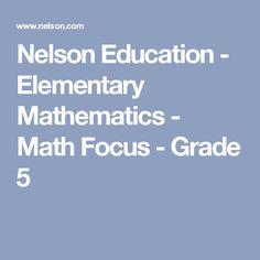 Nelson Education - Elementary Mathematics - Math Focus - Grade 5