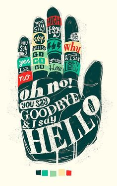 Illustration - illustration - Typography / Hello Goodbye - Lettering by YONIL www. illustration : – Picture : – Description Typography / Hello Goodbye – Lettering by YONIL www.creativeboysc… -Read More – The Beatles Lyrics, Les Beatles, Song Lyrics, Beatles Art, Beatles Quotes, Beatles Poster, Lyric Art, Poster, Backgrounds