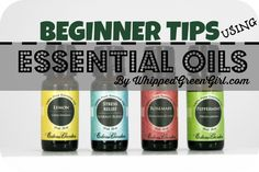 Beginner Tips Using Essential Oils - By WhippedGreenGirl.com (#aromatherapy)